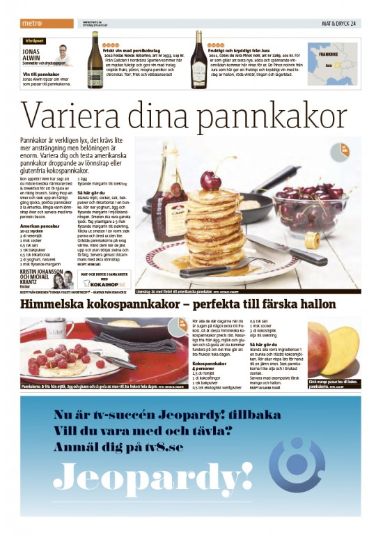 Pannkaksvariation | Metro 30 januari 2014